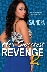 Her Sweetest Revenge 2 by Saundra