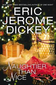Naughtier than Nice by Eric Jerome Dickey