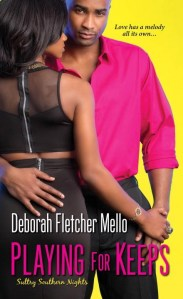 Playing For Keeps by Deborah Fletcher Mello