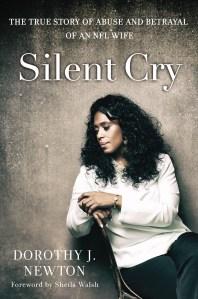 Silent Cry by Dorothy J. Newton