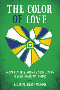 The Color of Love by Elizabeth Hordge-Freeman