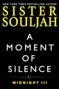 A Moment of Silence by Sister Souljah