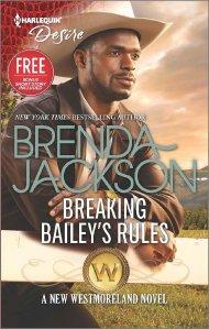 Breaking Bailey's Rules (The Westmorelands) by Brenda Jackson