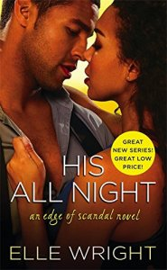 His All Night by Elle Wright