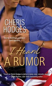 I Heard a Rumor by Cheris Hodges