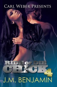 Ride or Die Chick 4 by J.M. Benjamin