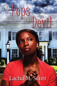 Up Pops the Devil by Lacha M Scott