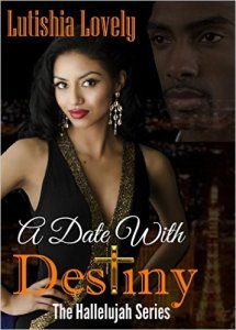A Date With Destiny by Lutishia Lovely