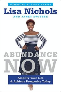 Abundance Now by Lisa Nichols