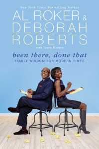 Been There, Done That by Al Roker, Deborah Roberts