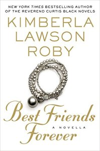 Best Friends Forever by Kimberla Lawson Roby