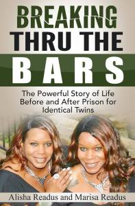 Breaking Thru The Bars by Marisa Readus, Alisha Readus