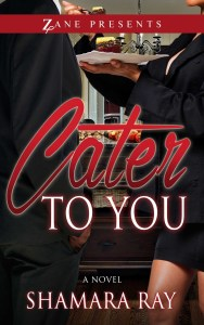 Cater to You by Shamara Ray