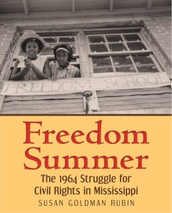 Freedom Summer by Susan Goldman Rubin