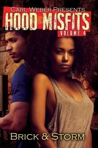 Hood Misfits 4 by Brick & Storm