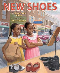 New Shoes by Susan Lynn Meyer and Eric Velasquez