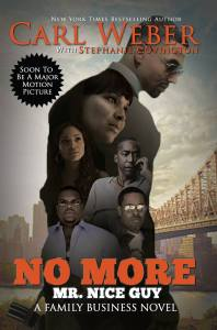 No More Mr. Nice Guy by Carl Weber, Stephanie Covington