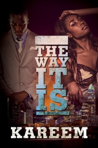 The Way It Is by Kareem