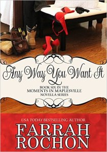 Any Way You Want It by Farrah Rochon