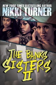 Banks Sisters 2 by Nikki Turner