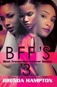 BFF'S 3 by Brenda Hampton