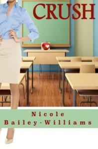 Crush by Nicole Bailey Williams