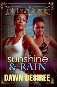 Sunshine & Rain by Dawn Desiree
