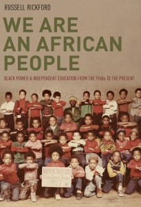 We Are an African People by Russell J. Rickford