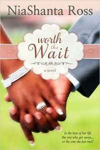 Worth the Wait by NiaShanta Ross