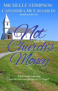 Not With the Church's Money by Michelle Stimpson