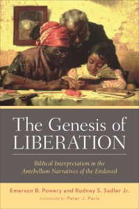 The Genesis of Liberation by Emerson B. Powery