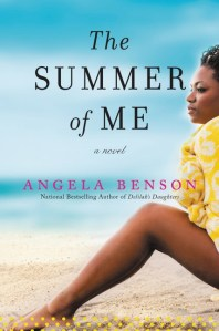 The Summer of Me by Angela Benson