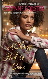 A Change Had To Come by Gwynne Forster