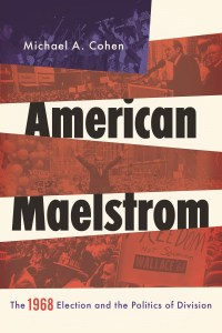 American Maelstrom by Michael Cohen
