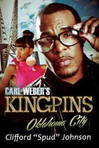 Carl Weber's Kingpins, Oklahoma City by Clifford 'Spud' Johnson