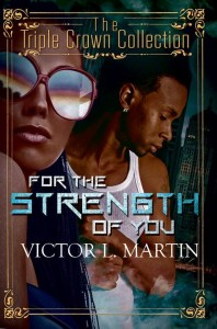 For The Strength of You by Victor L. Martin
