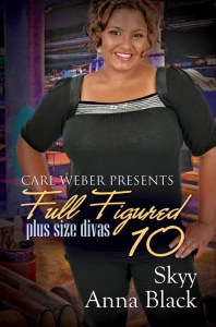 Full Figured 10 by Skyy, Anna Black