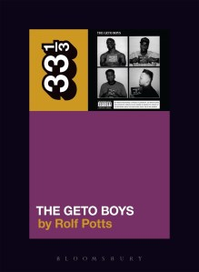 Geto Boys' The Geto Boys by Rolf Potts