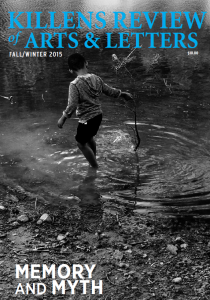 Killens Review of Arts & Letters, Fall-Winter 2015 'Memory and Myth'