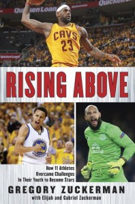 Rising Above by Gregory Zuckerman, Elijah Zuckerman