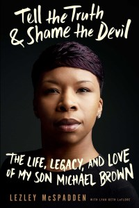 Tell the Truth & Shame the Devil by Leslie McSpadden