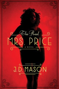 The Real Mrs. Price by J. D. Mason