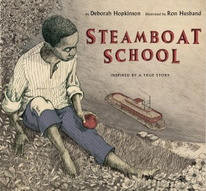 Steamboat School by Deborah Hopkinson