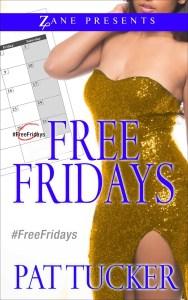 Free Fridays by Pat Tucker