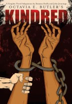 {Book Attraction} Kindred: A Graphic Novel Adaptation by:Octavia E. Butler, John Jennings, Damian Duffy