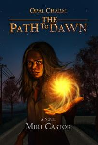 Opal Charm, The Path to Dawn (Volume 1) by Miri Castor