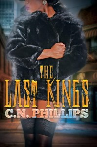 The Last Kings by C.N. Philips