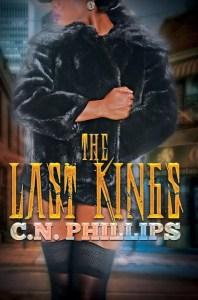 The Last Kings by C.N. Philips