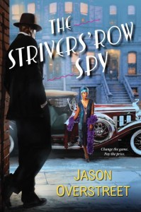 The Strivers' Row Spy by Jason Overstreet