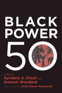 black-power-50-by-sylviane-a-diouf-komozi-woodward